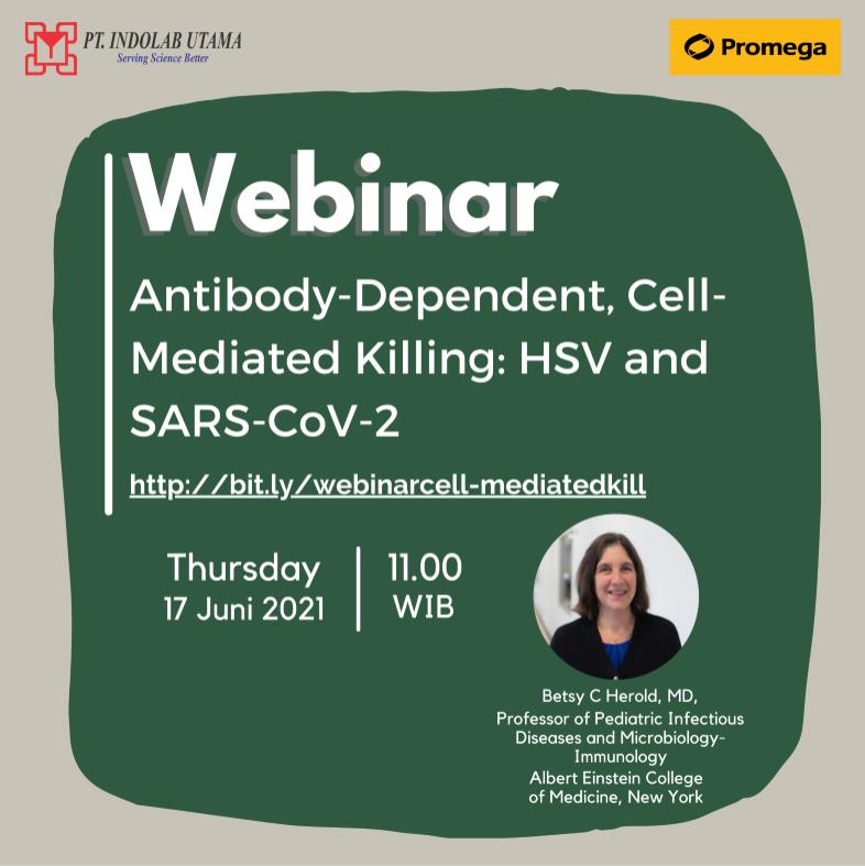 Recording Webinar Antibody-Dependent, Cell-Mediated Killing: HSV and SARS-CoV-2