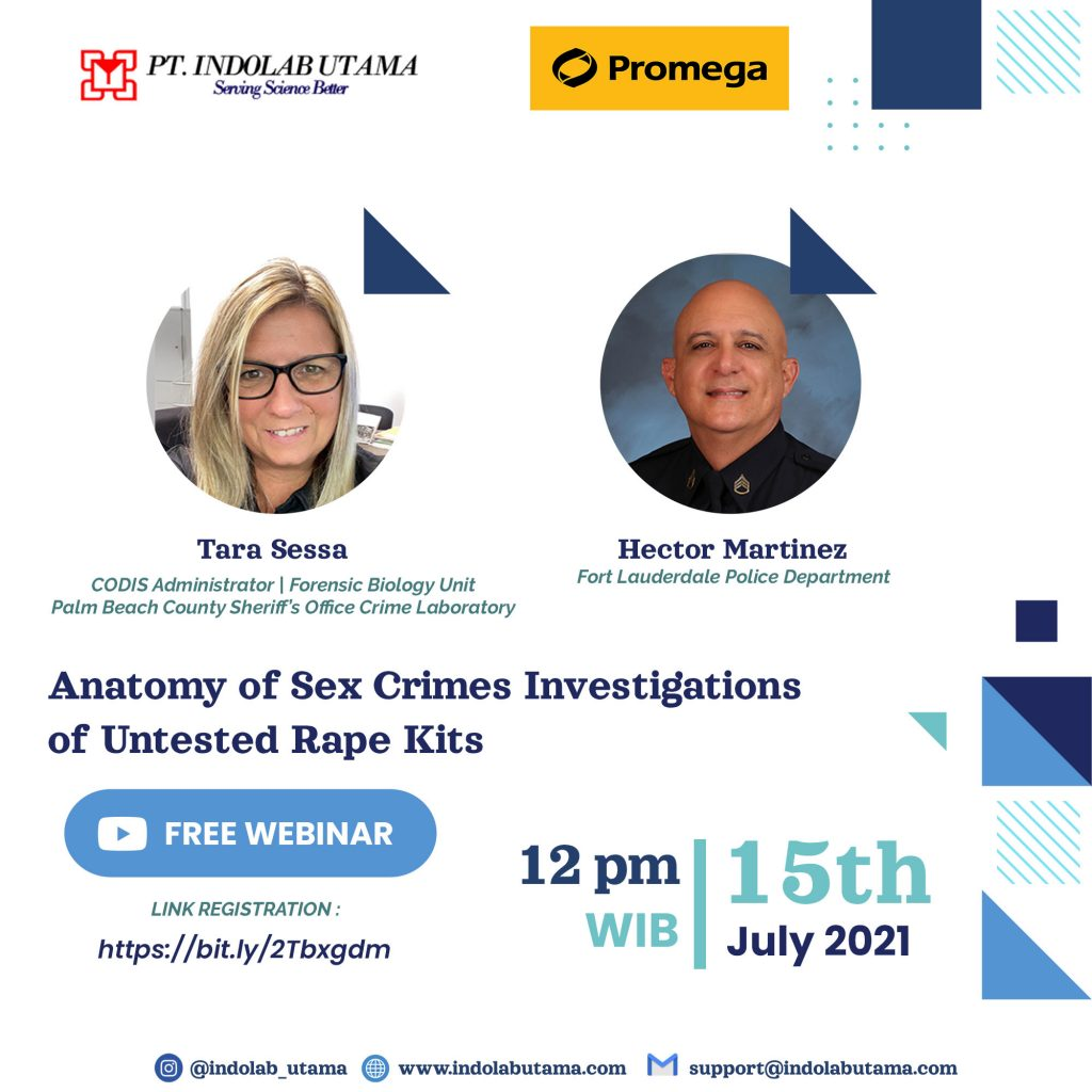 Webinar Anatomy of Sex Crimes: Investigations of Untested Rape Kits, July 15 2021