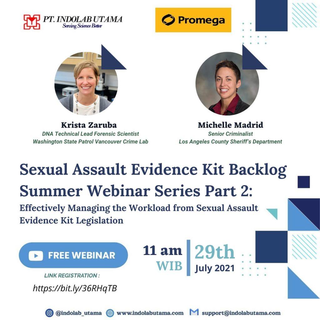 Webinar Effectively Managing the Workload from Sexual Assault Evidence Kit Legislation , July 29 2021